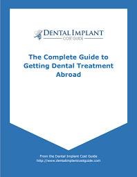 Guide to Getting Dental Treatment Abroad
